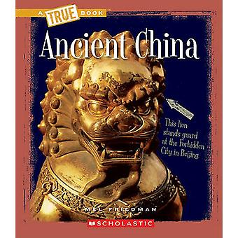 Ancient China by Mel Friedman - 9780531241066 Book