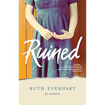 Ruined by Ruth Everhart - 9781496413161 Book