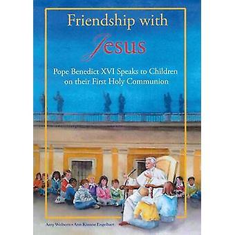 Friendship with Jesus - Pope Benedict XVI Talks to Children on Their F