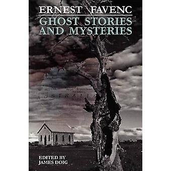 Ghost Stories and Mysteries by Favenc & Ernest