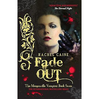 Fade Out (Morganville Vampires) (Paperback) by Caine Rachel