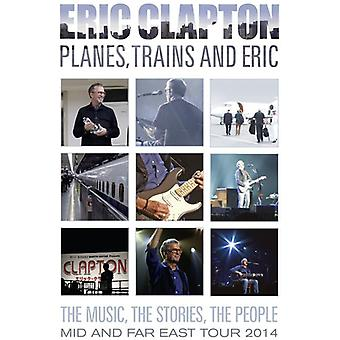 Eric Clapton - importation USA avions Trains & Eric [DVD]