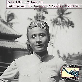 Forskellige kunstner - Bali 1928 Vol. III: Lotring & kilder [CD] USA importen