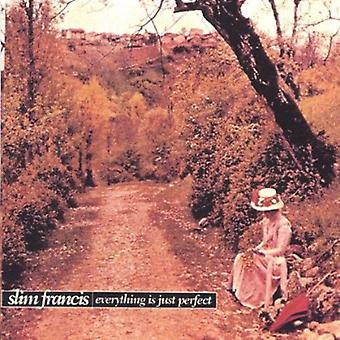 Slim Francis - Everything Is Just Perfect [CD] USA import