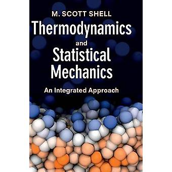 Thermodynamics and Statistical Mechanics by Shell & M. Scott