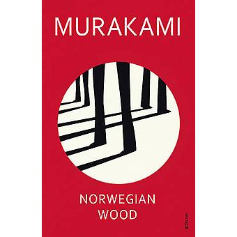 Norwegian Wood by Haruki Murakami - 9780099448822 Book