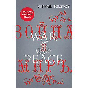 War and Peace by Leo Tolstoy - Richard Pevear - Larissa Volokhonsky -