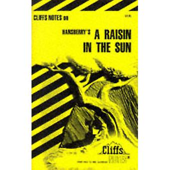 CliffsNotes sur - A Raisin de Haumont in the Sun - par Rosetta James - 9