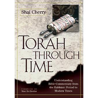 Torah à travers le temps - comprendre la Bible Commentary - de la Rabbinischer