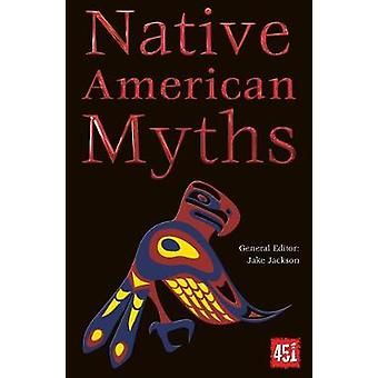 Native American Myths by Jake Jackson - 9780857758217 Book