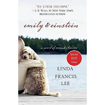 Emily & Einstein - A Novel of Second Chances by Emily & Einste