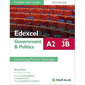 Edexcel A2 Government & Politics Student Unit Guide - Unit 3B Introduc
