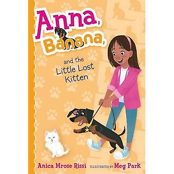 Anna - banaan- en de kleine verloren Kitten door Anica Mrose Rissi - Meg