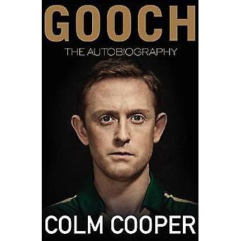 Gooch - die Autobiographie von Colm Cooper - 9781848272187 Buch