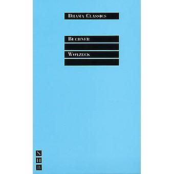 Woyzeck (New edition) by Georg Buchner - Gregory Motton - 97818545918