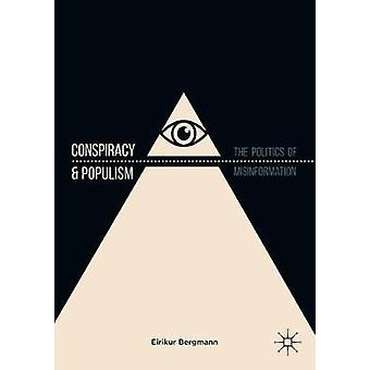 Conspiracy & Populism - The Politics of Misinformation by Conspira