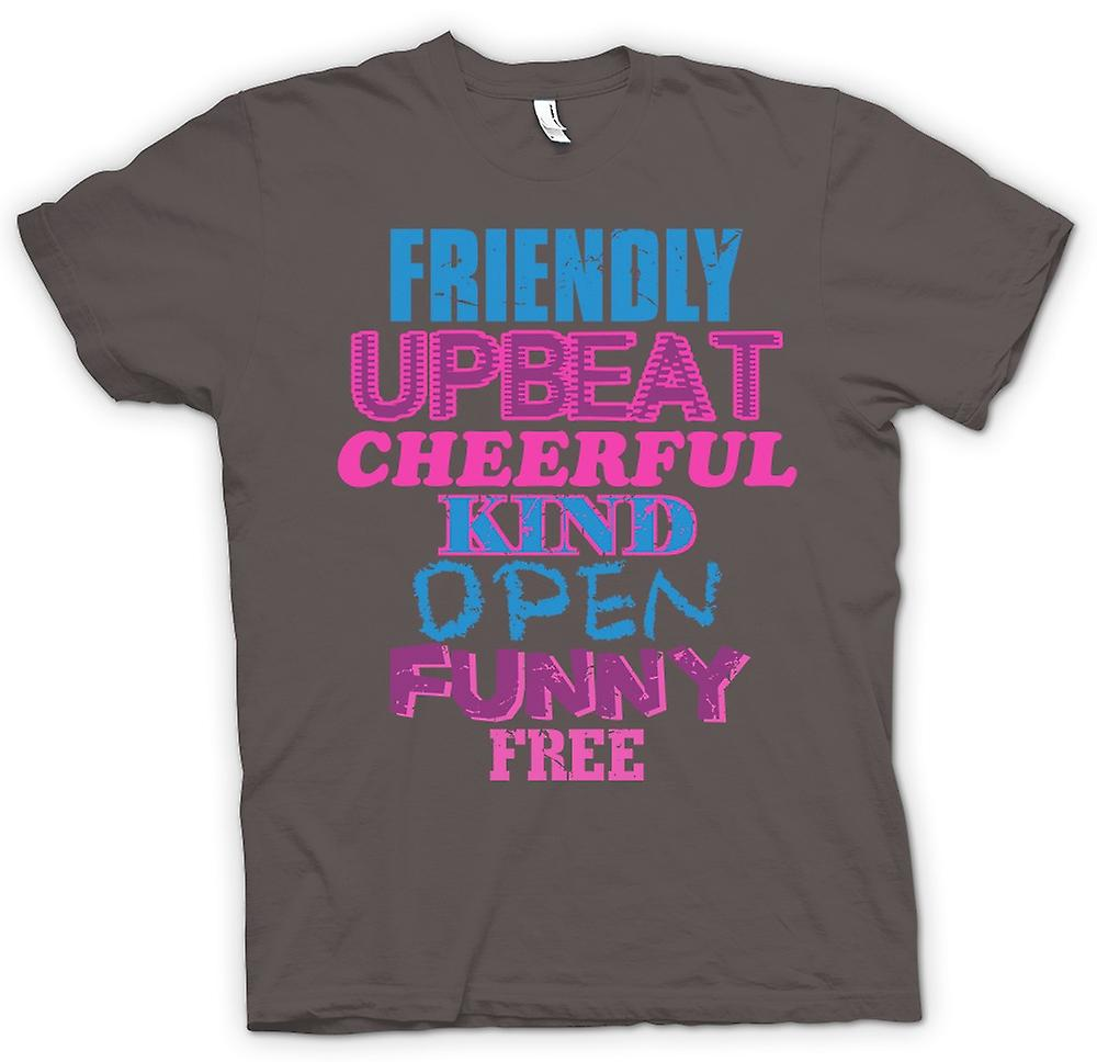Womens T-shirt - Friendly, Upbeat, Cheerful, Kind, Open, Funny, Free
