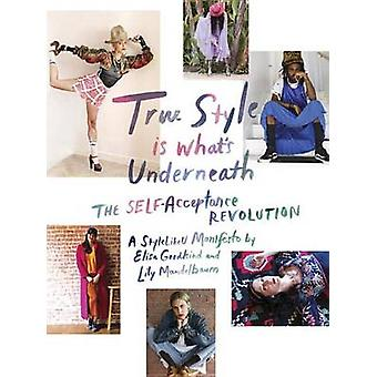True Style is What's Underneath by Elisa Goodkind - Lily Mandelbaum -