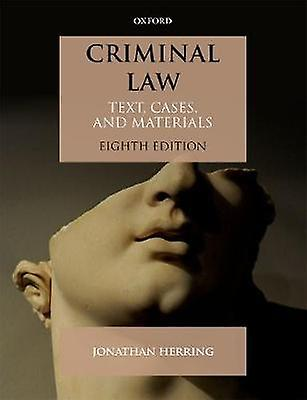 Criminal Law - Text - Cases - and Materials by Jonathan Herbague - 9780