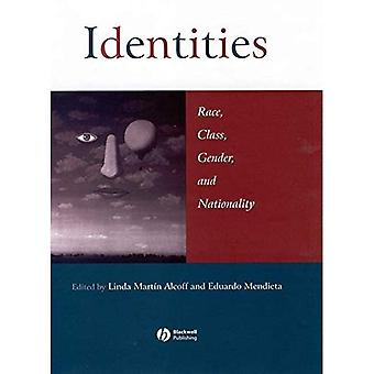 Identities: Race, Class, Gender and Nationality