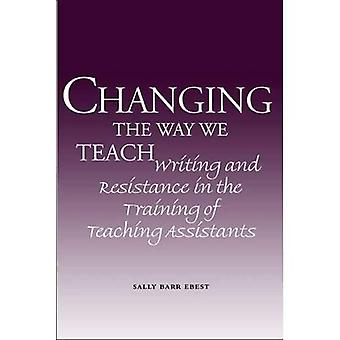 Cambiando la forma en que enseñamos: escritura y resistencia en la formación de asistentes de enseñanza