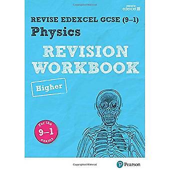 Revise Edexcel GCSE (9-1) Physics Higher Revision Workbook: for the 9-1 exams (Revise Edexcel GCSE Science 16)