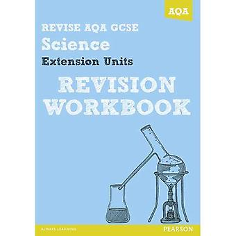 Revise AQA: GCSE Further Additional Science A Revision Workbook (REVISE AQA Science)