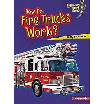 Hur eld lastbilar arbete? (Lightning Bolt böcker hur fordon fungerar)