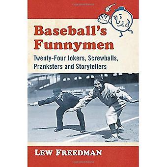 Baseball's Funnymen: Twenty-Four Jokers, Screwballs, Pranksters and Storytellers