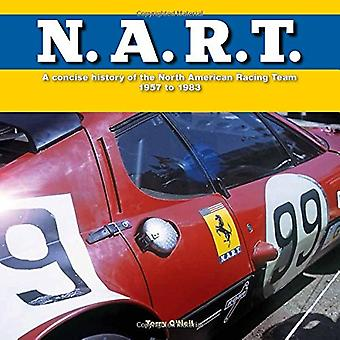 N.A.R.T.: A concise history of the North American Racing Team 1957 to 1982