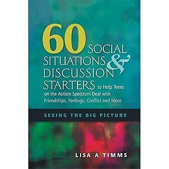60 Situations sociales et démarreurs de Discussion pour aider les adolescents sur le spectre autistique traitent des amitiés, sentiments, conflits, etc.: voir la grande image