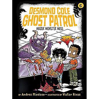 Major Monster Mess (Desmond� Cole Ghost Patrol)