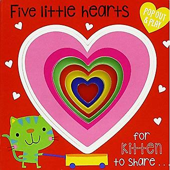 Pop-Out and Play Five Little Hearts [Board book]