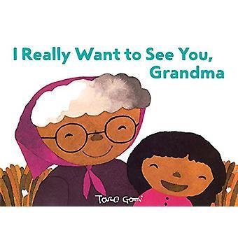 Ich möchte wirklich auf ein Wiedersehen - Oma von Taro Gomi - 9781452161587 Buch