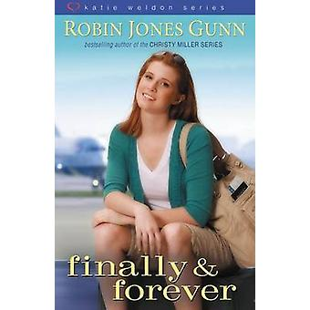 Finally and Forever by Zondervan Publishing
