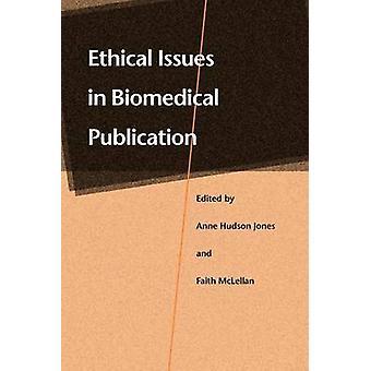 Questões éticas em publicação biomédica por Jones e Anne Hudson