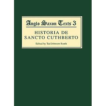 Historia de Sancto Cuthberto by Johnson South & Ted