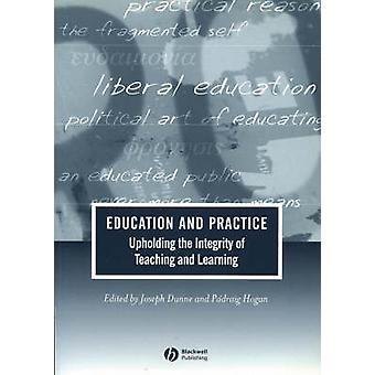 Education and Practice by DUNNE