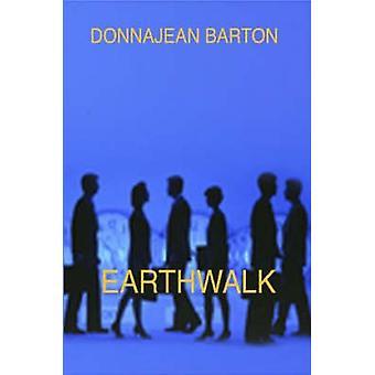 EarthWalk av Barton & Donnajean