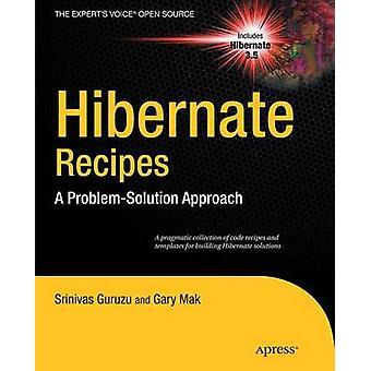 Hibernate Recipes  A ProblemSolution Approach by Mak & Gary