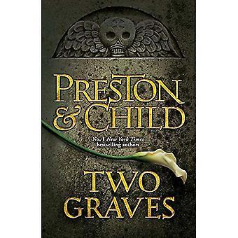 Two Graves: An Agent Pendergast Novel (Agent Pendergast 12)