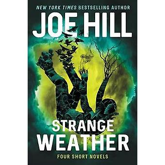 Strange Weather - Four Short Novels by Joe Hill - 9780062663115 Book