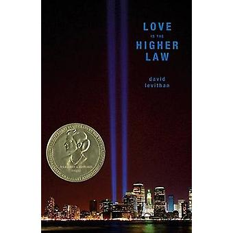 Love Is the Higher Law by David Levithan - 9780375834691 Book