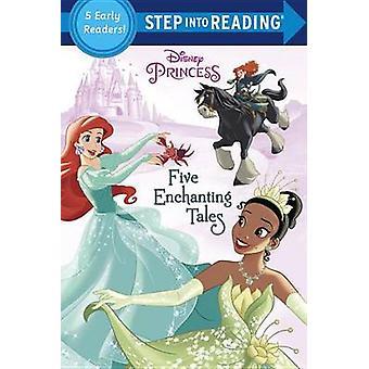 Five Enchanting Tales (Disney Princess) by Various - Rh Disney - 9780