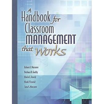 Handbook for Classroom Management That Works by Robert J Marzano - Ba