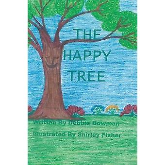 The Happy Tree by Debbie Bowman - 9781625097606 Book