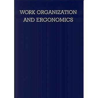 Work Organisation and Ergonomics (illustrated edition) by Vittorio Di