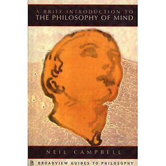A Brief Introduction to the Philosophy of Mind (Broadview Guides to Philosophy)