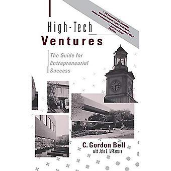 High-Tech ventures: de leidraad voor ondernemend succes