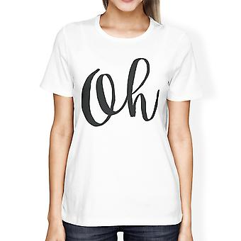 Oh Girls White Tops Funny Short Sleeve Crew Neck T-shirts